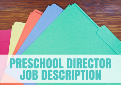 Preschool Director Job Description (COMING SOON)