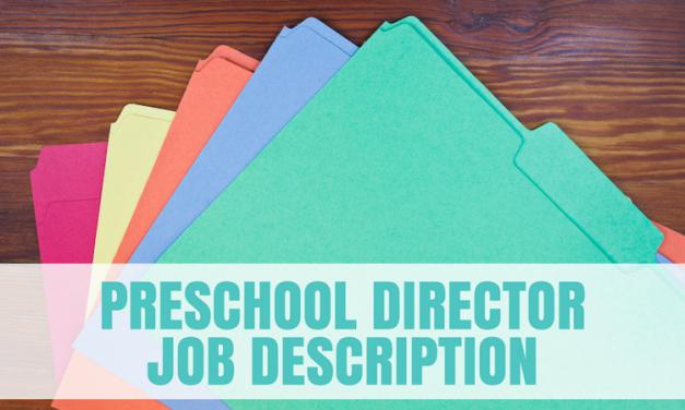 Preschool Director Job Description (COMING SOON)