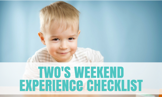 Twos Weekend Experience Checklist