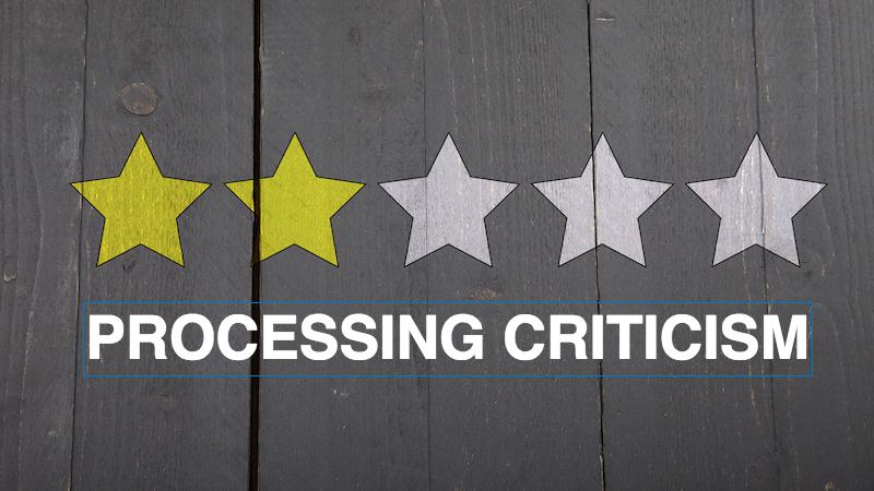 Processing Criticism