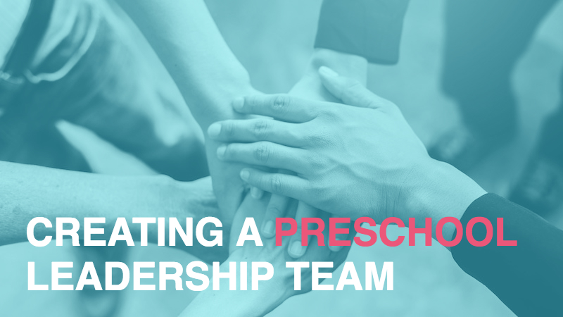 Creating a Preschool Leadership Team: The Agenda