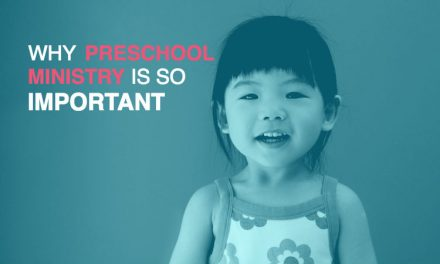 Why is Preschool Ministry Important?